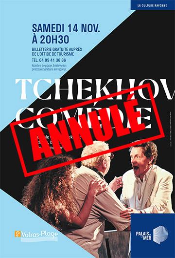 TCHEKHOV COMEDIE ANNULE