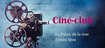Ciné-Club Palais de la mer